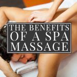The Benefits Of A Spa Massage